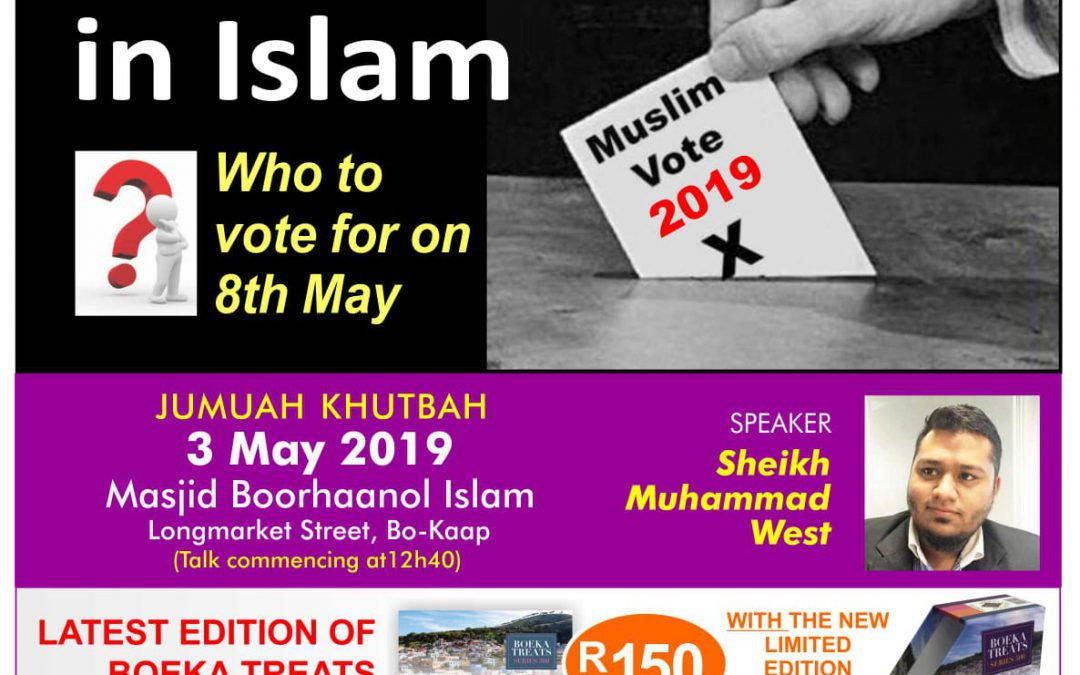 Politics in Islam – Who to vote for?
