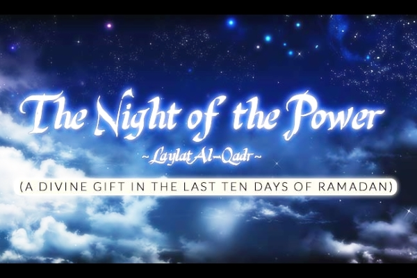 Nights of Qadr – Last Ten Nights at the Boorhaanol